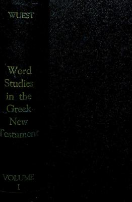 Word Studies in the Greek New Testament, for the English Reader 9780802822802