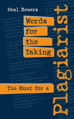 Words for the Taking: The Hunt for a Plagiarist 9780809327867