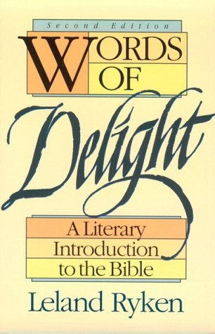 Words of Delight: A Literary Introduction to the Bible 9780801077692