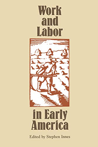 Work and Labor in Early America 9780807842362