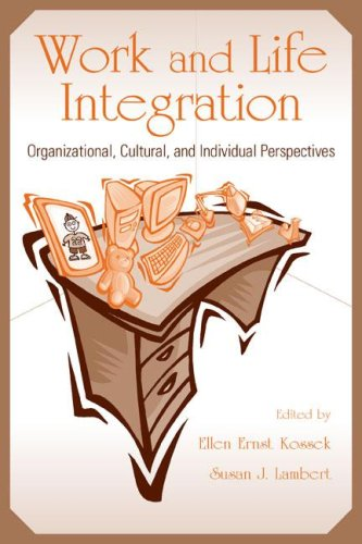 Work and Life Integration: Organizational, Cultural, and Individual Perspectives 9780805846164