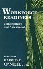 Workforce Readiness: Competencies and Assessment 9780805821505