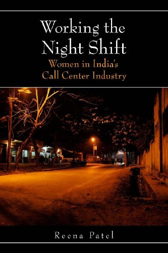 Working the Night Shift: Women in India's Call Center Industry 9780804769143