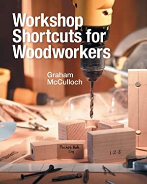 Workshop Shortcuts for Woodworkers 9780806993959