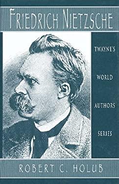 World Authors Series: Friedrich Nietzsche 9780805745955
