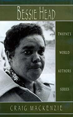 World Authors Series: Bessie Head - MacKenzie, Craig