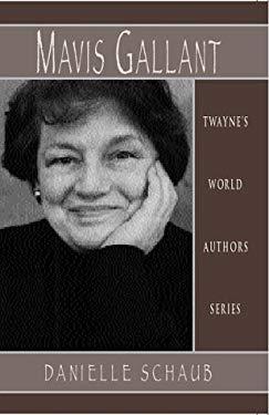 World Authors Series: Mavis Gallant 9780805745535