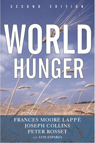 World Hunger: Twelve Myths 9780802135919