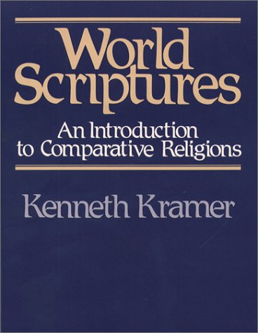 World Scriptures: An Introduction to Comparative Religions 9780809127818