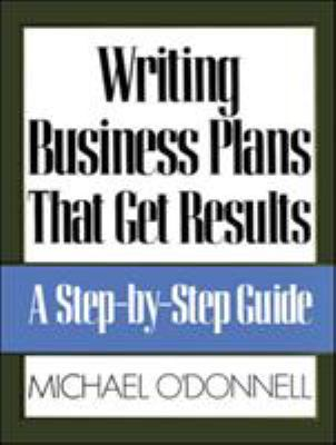 Writing Business Plans That Get Results 9780809240074