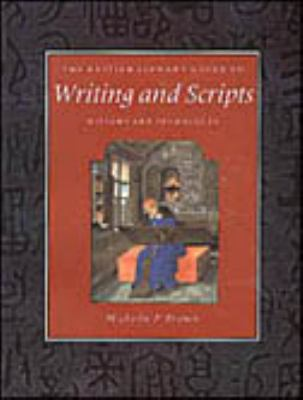 Writing and Scripts: History and Techniques 9780802081728