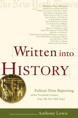 Written Into History: Pulitzer Prize Reporting of the Twentieth Century from the New York Times 9780805071788
