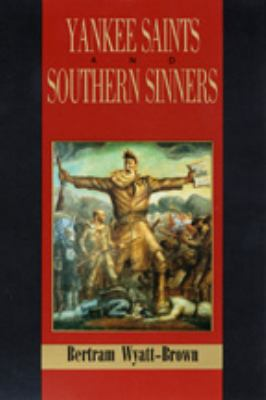 Yankee Saints and Southern Sinners 9780807116074