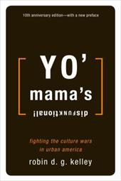 Yo' Mama's Disfunktional!: Fighting the Culture Wars in Urban America 3327456