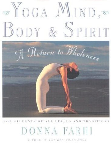 Yoga Mind, Body & Spirit: A Return to Wholeness 9780805059700