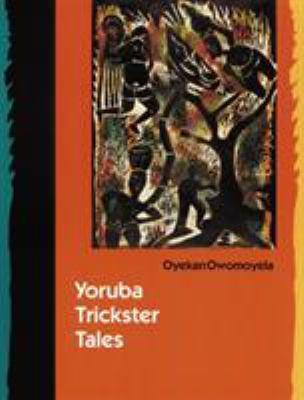Yoruba Trickster Tales 9780803286115