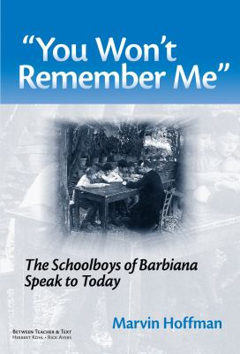 You Wont Remember Me: The Schoolboys of Barbiana Speak to Today 9780807748145