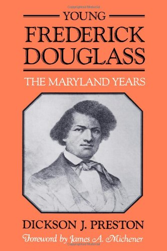Young Frederick Douglass: The Maryland Years 9780801827396