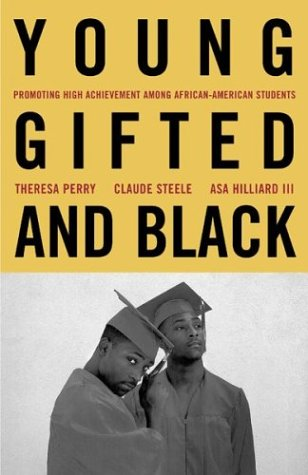 Young, Gifted, and Black: Promoting High Achievement Among African-American Students 9780807031544
