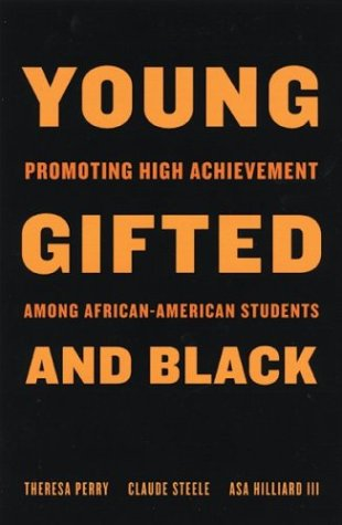 Young, Gifted, and Black: Promoting High Achievement Among African-American Students 9780807031056