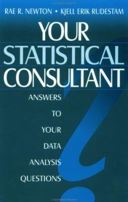 Your Statistical Consultant: Answers to Your Data Analysis Questions 9780803958234
