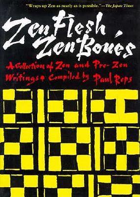 Zen Flesh Zen Bones 9780804806442