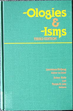 -Ologies and -Isms: A Thematic Dictionary - 3rd Edition