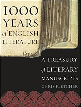 1000 Years of English Literature: A Treasury of Literary Manuscripts 9780810946064