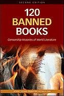 120 Banned Books: Censorship Histories of World Literature 9780816082322