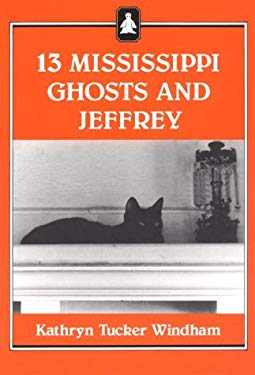 13 Mississippi Ghosts and Jeffrey 9780817303792