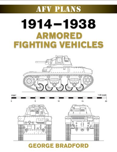 1914-1938 Armored Fighting Vehicles 9780811705684