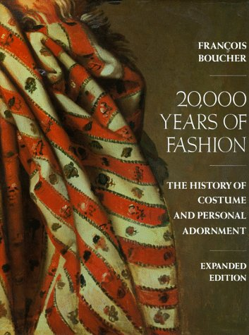 20000 Years of Fashion : The History of Costume and Personal Adornment