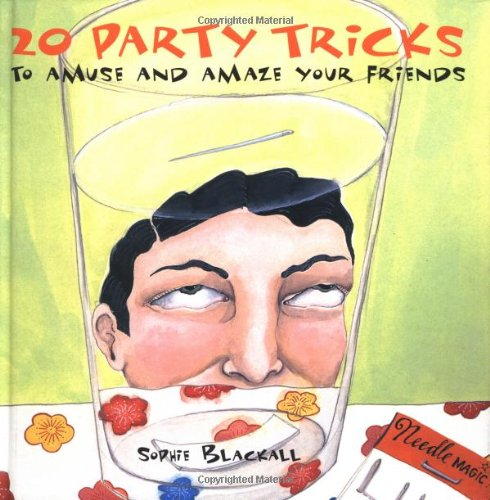 20 Party Tricks: To Amuse and Amaze Your Friends 9780811816595