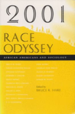 2001 Race Odyssey: African Americans and Sociology 9780815629382