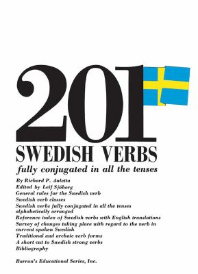 201 Swedish Verbs: Fully Conjugated in All the Tenses; Alphabetically Arranged 9780812005288