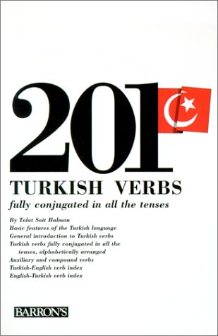 201 Turkish Verbs: Fully Conjugated in All the Tenses 9780812020342