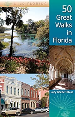 50 Great Walks in Florida 9780813031743