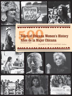 500 Years of Chicana Women's History/500 Anos de La Mujer Chicana 9780813542249