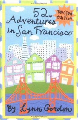 52 Adventures in San Francisco 9780811851794