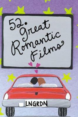 52 Great Romantic Films 9780811826792