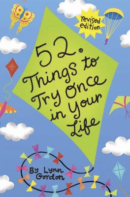 52 Series: Things to Try Once in Your Life 9780811863735
