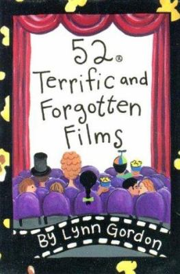 52 Terrific and Forgotten Films 9780811821421