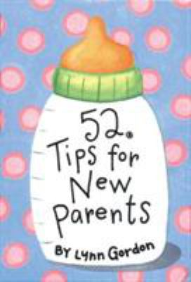 52 Tips for New Parents Cards 9780811831901