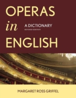 Operas in English: A Dictionary 9780810882720