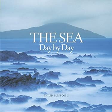 The Sea: Day by Day 9780810948020