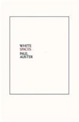 White Spaces: Selected Poems and Early Prose