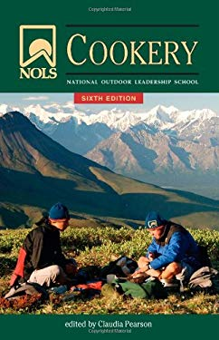 Nols Cookery: 6th Edition 9780811709408