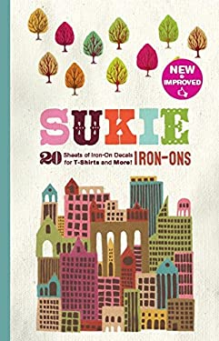 Sukie Iron-Ons: 20 Sheets of Iron-On Decals for T-Shirts and More! 9780811877275