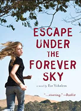 Escape Under the Forever Sky 9780811878746