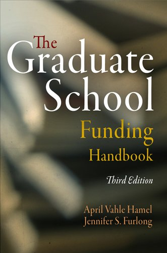 The Graduate School Funding Handbook 9780812221695